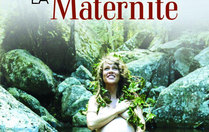 Dans notre société, la maternité est sous haute surveillance médicale ...